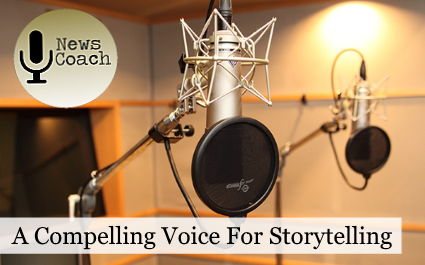 A Compelling Voice for Storytelling
